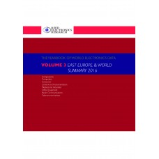 Yearbook of World Electronics Data Volume 3 2016 East Europe & World Summary