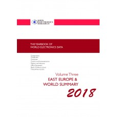 Yearbook of World Electronics Data Volume 3 2018 East Europe & World Summary